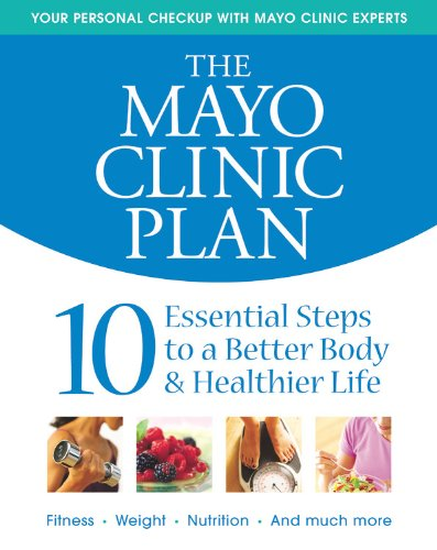 the-mayo-clinic-plan-10-steps-to-a-healthier-life-for-everybody
