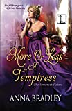 More or Less a Temptress by  Anna Bradley in stock, buy online here