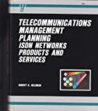 Telecommunications Management Planning, Robert K. Heldman, 0830628649