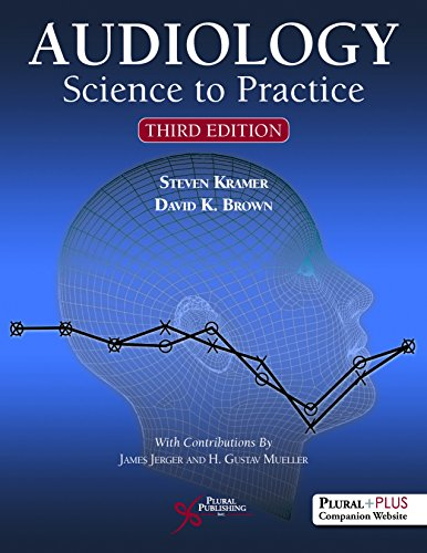 Audiology: Science to Practice, Third Edition