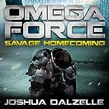 omega force audiobook - Savage Homecoming