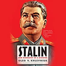 Stalin: New Biography of a Dictator Audiobook by Oleg V. Khlevniuk, Nora Seligman Favorov - translator Narrated by Peter Ganim