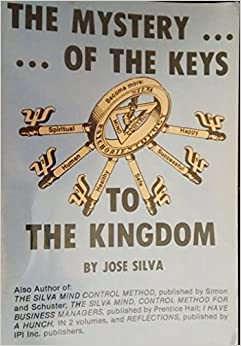 Book The Mystery of the Keys to the Kingdom by Jose Silva (1983-05-03)