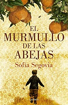 El murmullo de las abejas de [Segovia, Sofía]
