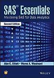 SAS Essentials: Mastering SAS for Data Analytics, Second Edition