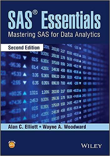 SAS Essentials: Mastering SAS for Data Analytics 2, Alan C