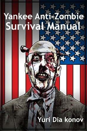 Yankee anti-zombie survival manual free 5.0