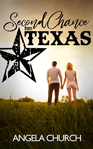 Texas Single (Second Chance From Texas: A Clean Single Dad Second Chance Romance)
