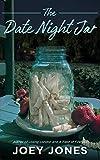 The Date Night Jar - Kindle edition by Jones, Joey. Romance Kindle eBooks @ Amazon.com.