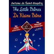 The Little Prince - De Kleine Prins: Bilingual parallel text - Tweetalig met parallelle tekst: English - Dutch / Engels - Nederlands (Dual Language Easy Reader Book 53) (Dutch Edition)