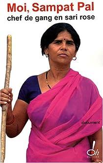 Moi, Sampat Pal : chef de gang en sari rose par Pal