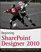 Beginning SharePoint Designer 2010 Front Cover