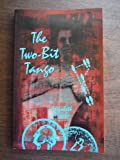 The Two Bit Tango, Elizabeth Pincus, 0933216882