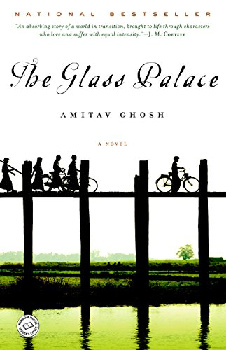The Glass Palace: A Novel ()