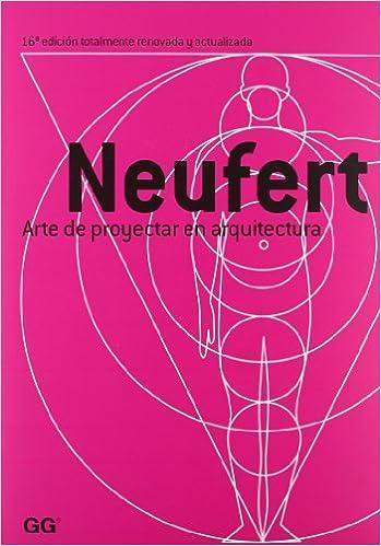 Arte De Proyectar En Arquitectura por Ernst Neufert epub