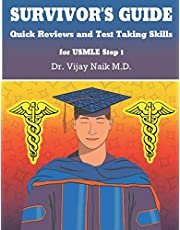 SURVIVOR'S GUIDE Quick Reviews and Test Taking Skills for USMLE STEP 1.