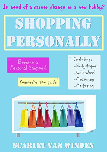 Shopping Personally: How to become a personal shopper