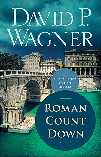 Roman Count Down (Rick Montoya Italian Mysteries Book 6)