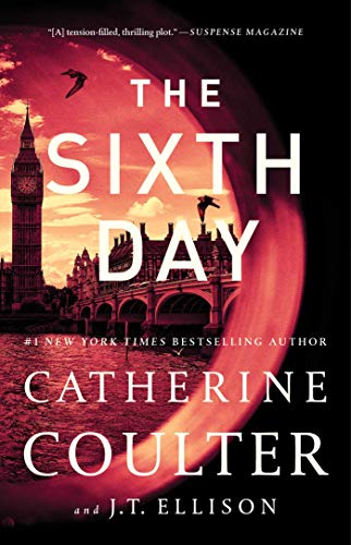 The Sixth Day (A Brit in the FBI Book 5)