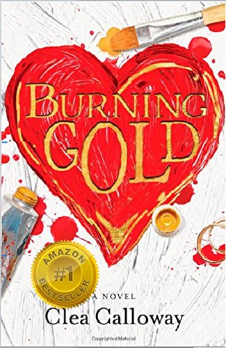 Burning Gold by [Calloway, Clea]