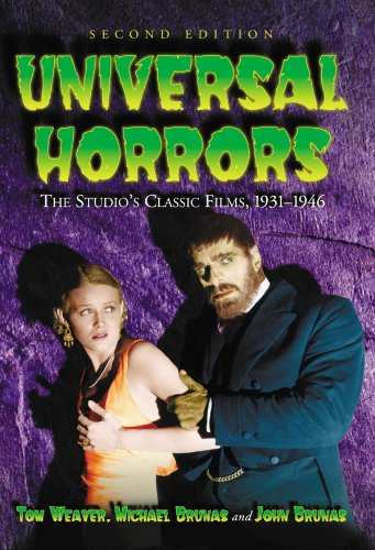 (Universal Horrors: The Studio's Classic Films, 1931-1946, 2d ed.)
