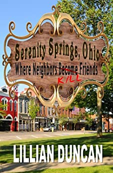 SERENITY SPRINGS, OHIO by [Duncan, Lillian]