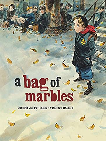 A Bag of Marbles: The Graphic Novel (Junior Library Guild Selection) (A Place Beyond Courage)