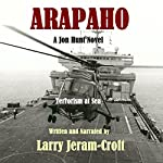 Arapaho: Jon Hunt, Book 4 | Larry Jeram-Croft