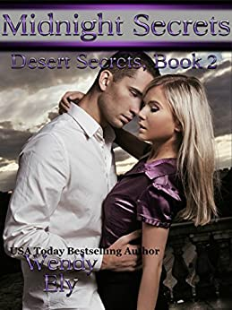 Midnight Secrets (Desert Secrets Book 2) by [Ely, Wendy]