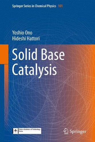 Solid Base Catalysis (Springer Series in Chemical Physics)
