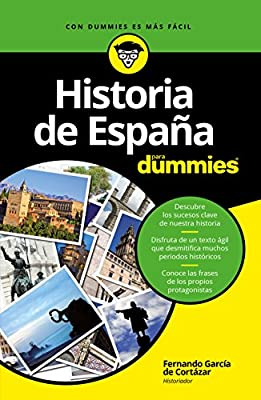 Historia de España para Dummies: Amazon.es: García de Cortázar, Fernando: Libros