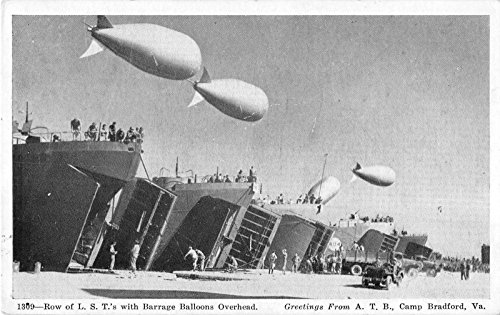 Camp Bradford Virginia LST boats with barrage balloons overhead antique pc Y4415