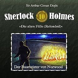 Der Baumeister von Norwood (Sherlock Holmes - Die alten Fälle 10 [Reloaded])