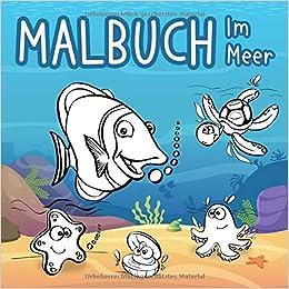 Malbuch Im Meer Großes Buch Mit Meerestieren Zum Ausmalen