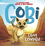 Gobi A Little Dog With A Big Heart Picture Book
