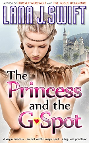 The Princess and the G-Spot (An Adult Fairy Tale)