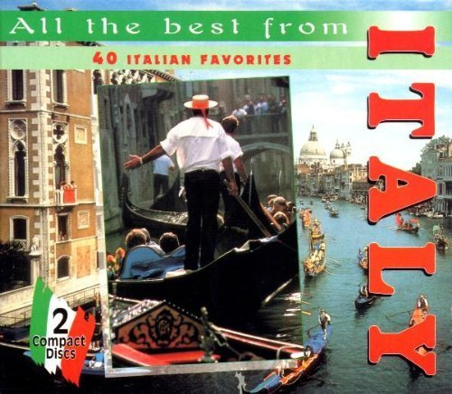 All The Best From Italy: 40 Italian Favorites [2-CD SET] by Various Artists (All The Best From Italy)