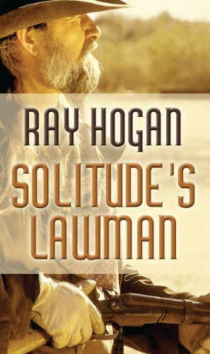 Solitude's Lawman (Thorndike Large Print Western)