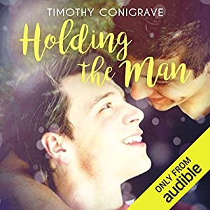 Holding the Man Hörbuch