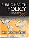 Public Health Policy 1st Edition
