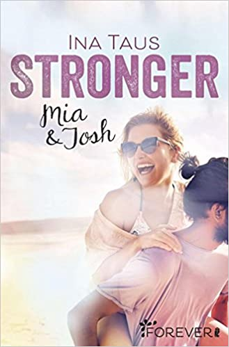 https://nickislesewelt.blogspot.com/2017/12/rezension-stronger-mia-josh.html