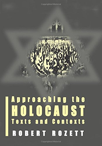 Approaching the Holocaust: Texts and Contexts (Parkes-Wiener Series on Jewish Studies)