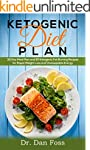 Ketogenic Diet Plan: 30 Day Meal Plan...