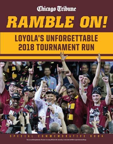 Ramble On: Loyola's Unforgettable 2018 Tournament Run PDF