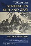 Generals in Blue and Gray, Wilmer L. Jones, 081173286X