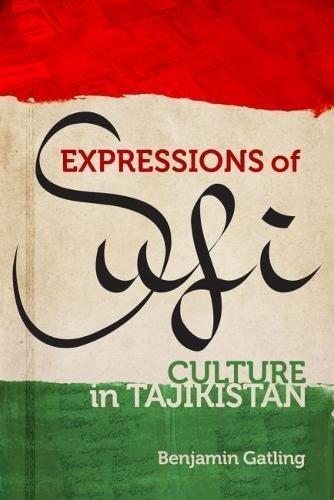 Expressions of Sufi Culture in Tajikistan