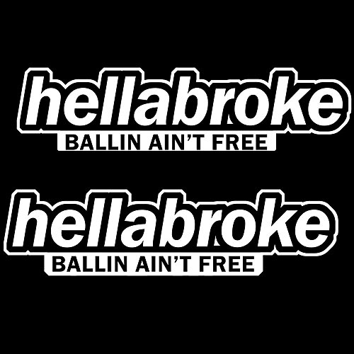 iJDMTOY (2) JDM Hellabroke, Ballin Ain't Free Die-Cast Vinyl Decals, Funny JDM JDM Stickers For Car Windshield, Side Windows, Bumpers, etc (Nissan Windshield Sticker compare prices)