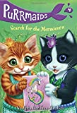 #7: Purrmaids #4: Search for the Mermicorn