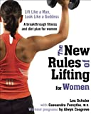 The New Rules of Lifting for Women, Lou Schuler and Cassandra Forsythe, 1583333398