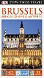 Front cover for the book Eyewitness Travel Guide: Brussels, Bruges, Ghent & Antwerp by Dorling Kindersley